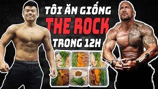 THỬ THÁCH ĂN KIÊNG GIỐNG THE ROCK TRONG 12H
