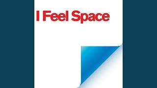 I Feel Space