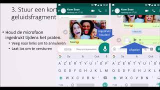 6. WhatsApp op Android:  een geluidsfragment audiofragment doorsturen,  een spraakboodschap nalaten