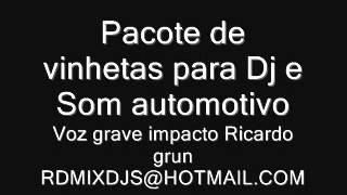 PACOTE DE VINHETAS PARA DJ SOM AUTOMOTIVO VOZ GRAVE IMPACTO