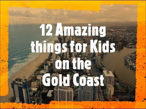Gold Coast, Australia | Top Things To Do With Family And Kids