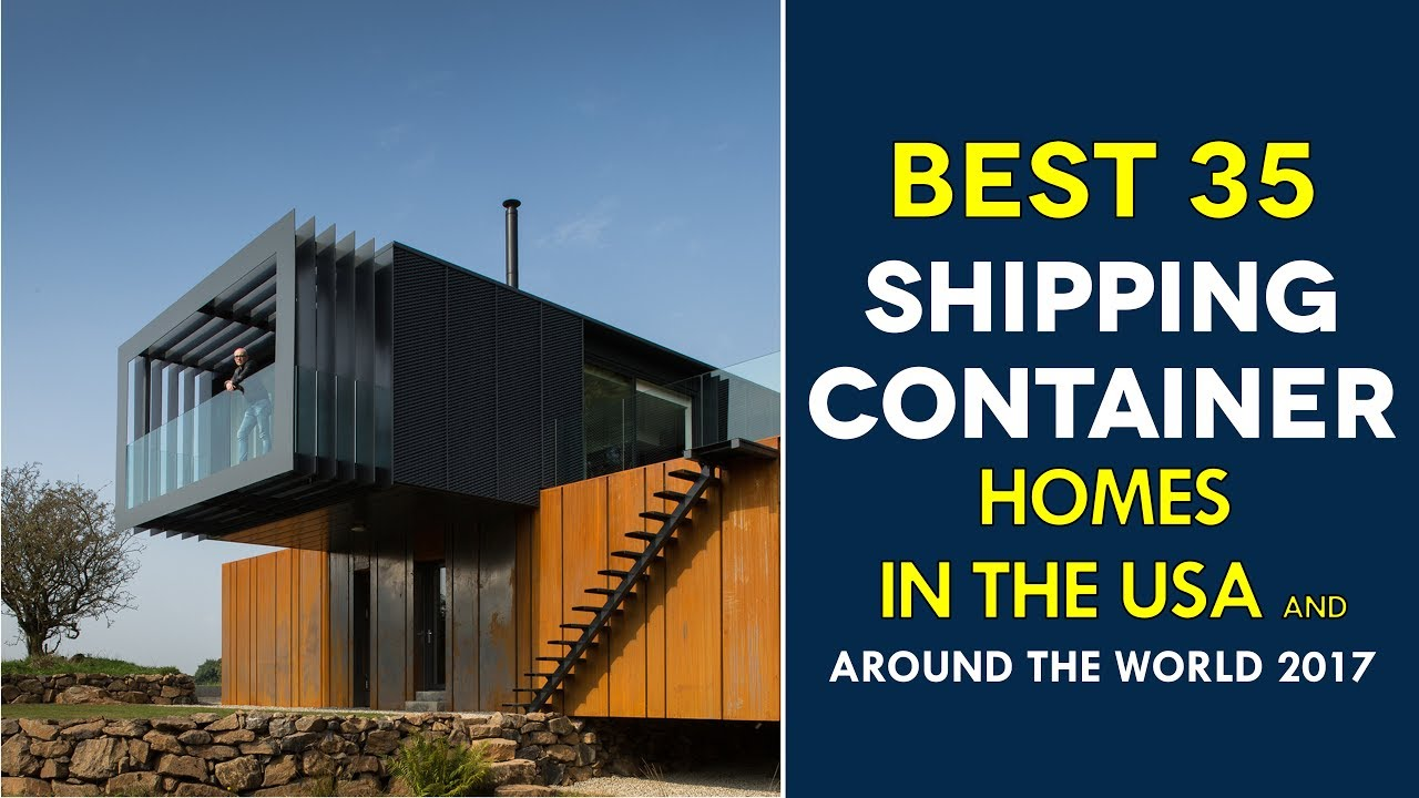 top 30 modern shipping container homes around the world 2017 youtube