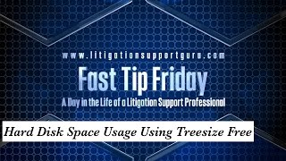 Fast Tip Friday – Hard Disk Space Usage Using Treesize Free