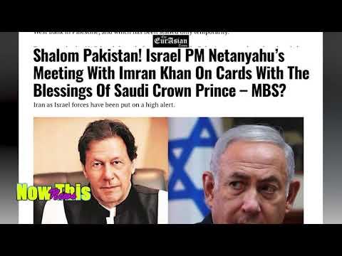 Shalom Pakistan! Israel PM Netanyahu's Meet Imran Khan On Cards -Blessings Of Saudi C. Prince – MBS?