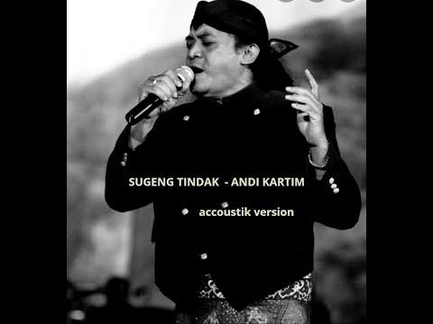 """""""sugeng-tindak""""---andi-kartim-(accoustik-version)"""