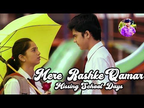 Mere Rashke Qamar Tu Ne Pehli Nazar | School Love Story