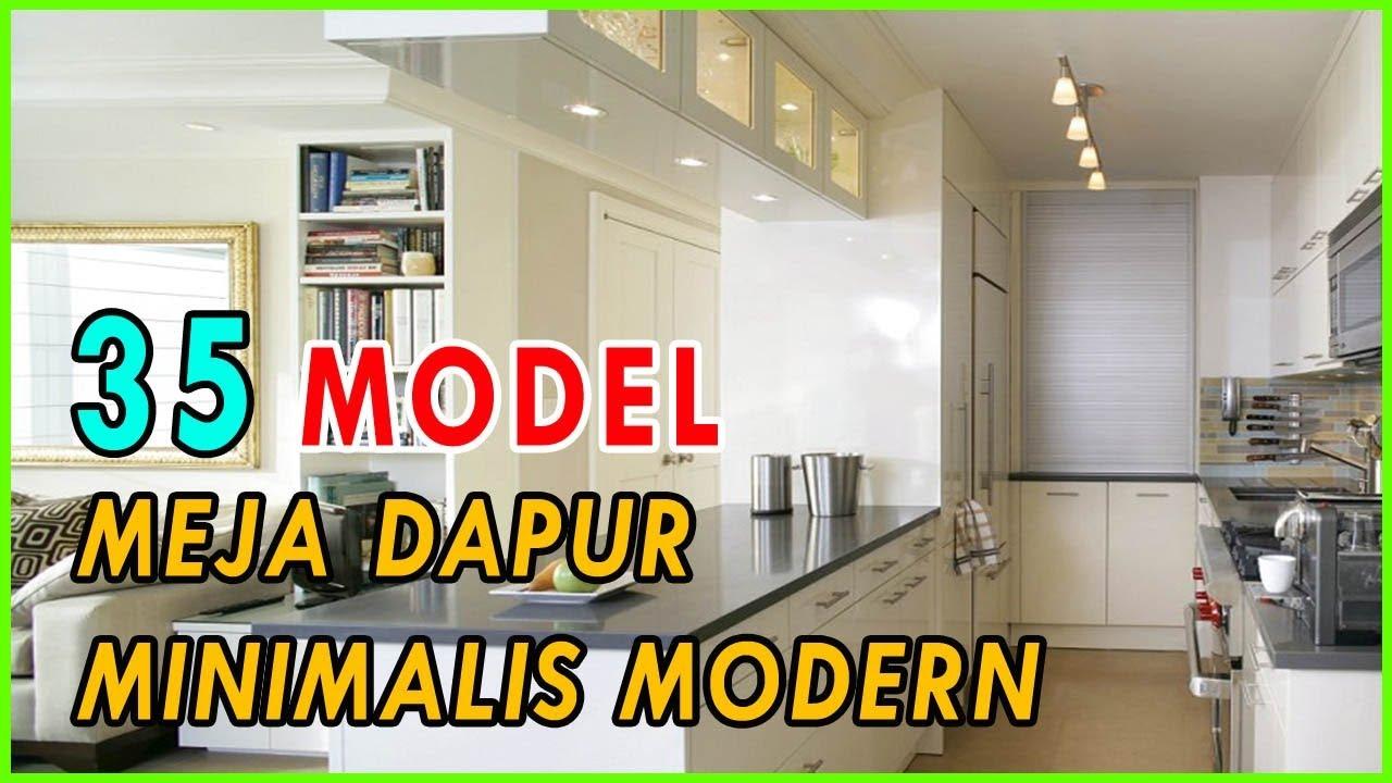 35 Inspirasi Model Meja Dapur Minimalis Moderen Untuk Anda Youtube