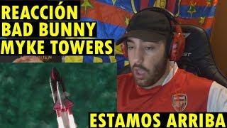 Estamos Arriba - Bad Bunny X Myke Towers (REACCIÓN)