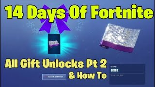 14 Days Of Fortnite All Gift Unlocks & How To pt 2