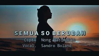 SEMUA SO BERUBAH ~ POP DAERAH FLORES TIMUR ~ LAMAHOLOT ~ NTT [ Official musik video ]
