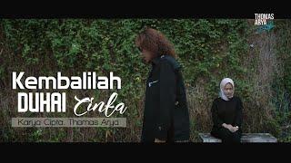 Download Lagu Terbaru Thomas Arya - Kembalilah Duhai Cinta ( Official Music Video )