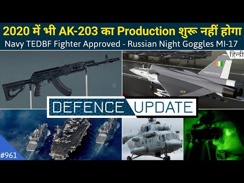 Defence Updates #961 - TEDBF Fighter For Navy, No AK-203 Production, Mi-17 Night Goggles