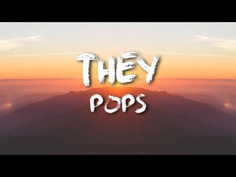THEY - Pops [LYRICS]
