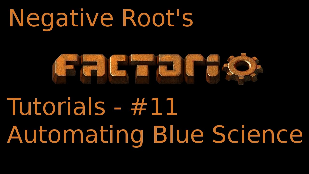 Factorio Tutorial 11   Automating Blue Science   YouTube