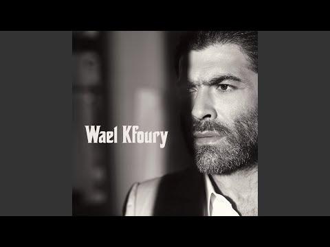 KFOURY TÉLÉCHARGER MP3 WAEL 2011