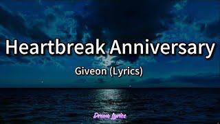 Heartbreak Anniversary - Giveon (Lyrics) 🎧