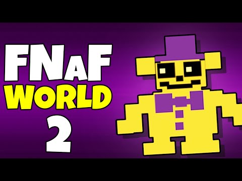 Download fnaf world 2 story gets good fnaf world full guide rpg