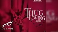 Alkaline - Thug Loving