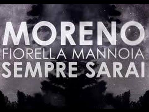Moreno feat. Fiorella Mannoia - Sempre Sarai + TESTO