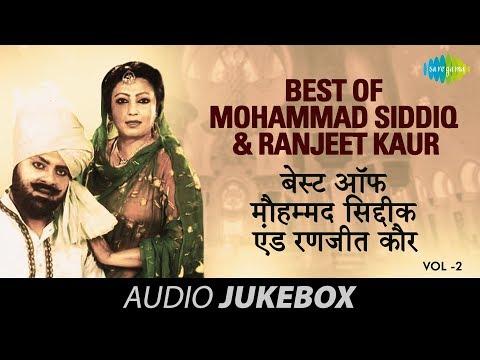 Best of Mohammad Siddiq & Ranjeet Kaur -...