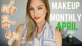 MAKEUP MONTHLY │ FAVES, FAILS & FINE PRODUCTS │ APRIL 2018