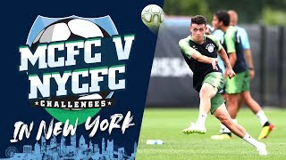 MAN CITY v NEW YORK CITY | FOOTBALL CHALLENGES | City in the US