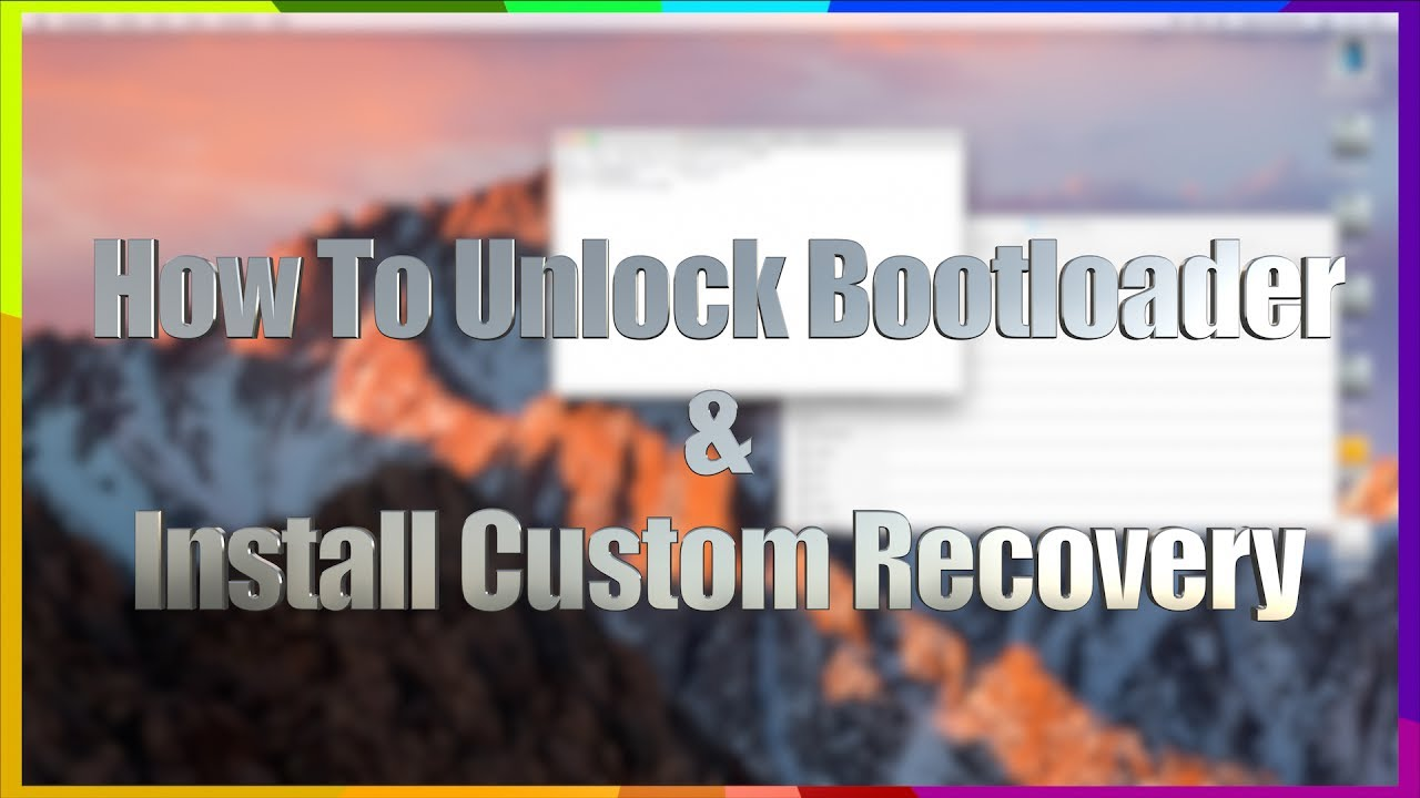 HOW TO ANDROID: Unlock Your Bootloader & Install Custom Recovery (TWRP)  with Mac OS X - BEST Method