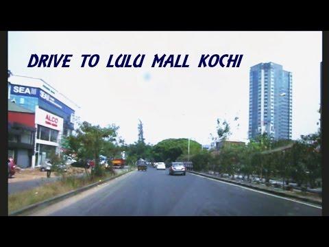 Drive to Lulu Mall Kochi