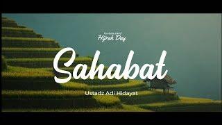 Gambar cover Sahabat - Ustadz Adi Hidayat | Hijrah Day