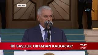 """Binali Yıldırım Son Başbakan Olarak Konuştu: """"Yeni Sistem Neler Getirecek"""""""