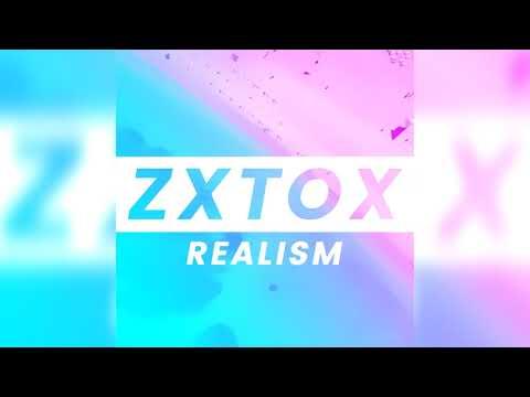 ZxTox - Realism
