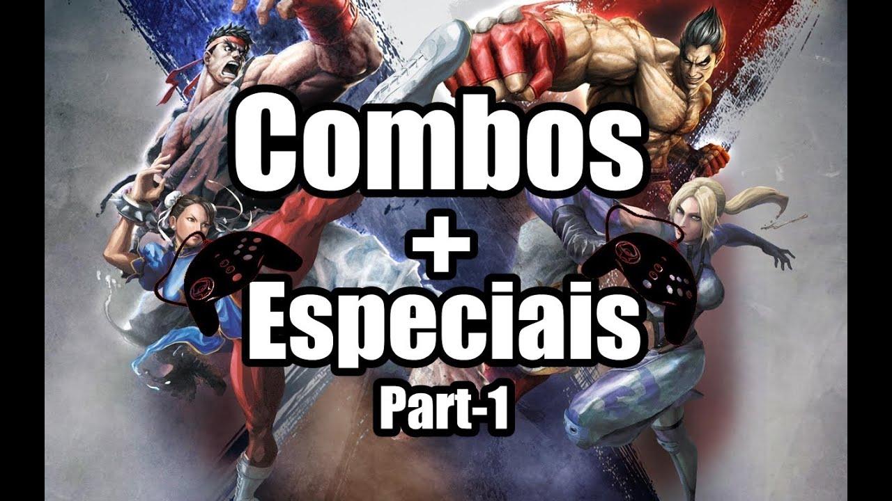 Street Fighter x Tekken [Combos+Especiais] Part 1