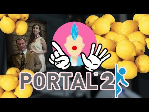 Take the Lemons | Portal 2 - Part 6