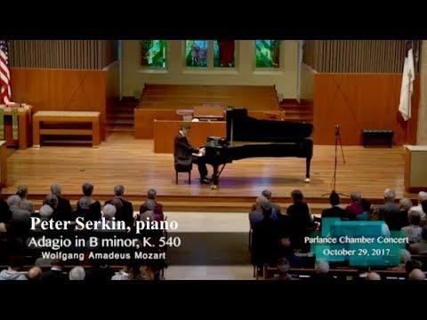 Peter Serkin, piano: Mozart's Adagio in B minor, K. 540