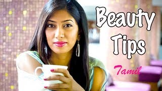 How to Get Glowing Skin - Tamil Beauty Tips