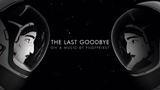 PilotPriest | The Last Goodbye