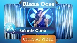 Riana Oces - Sebutir Cinta (HD)
