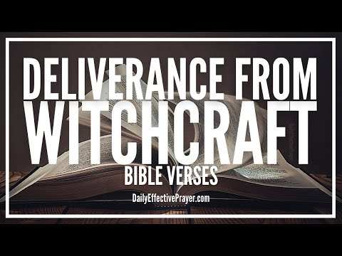 Bible Verses On Deliverance From Witchcraft, Evil, Unclean Spirits | Scriptures (Audio Bible)