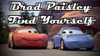 Brad Paisley - Find Yourself - Cars