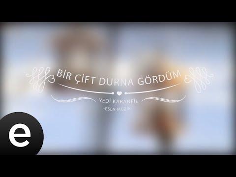 Bir Çift Durna Gördüm - Yedi Karanfil (Seven Cloves) - Official Audio
