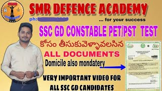 ALL DOCUMENTS DETAILS FOR SSC GD CONSTABLE PET/PST TEST