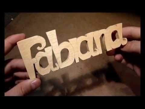 Realizzazioni artigianali di scritte 3d in legno youtube for Scritte in legno nomi