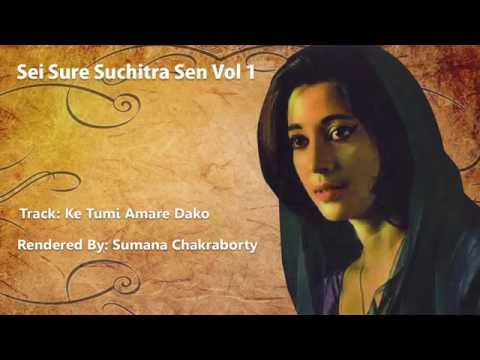 Ke Tumi Amare Dako by Sumana Chakraborty
