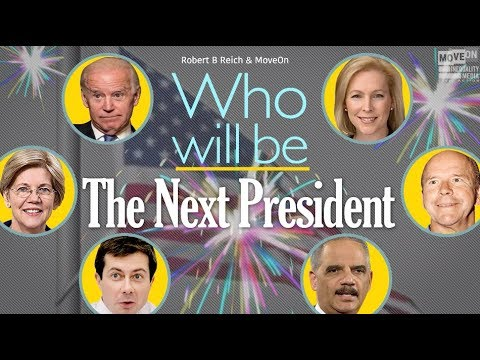 Robert Reich: Who Will Be the Next President?