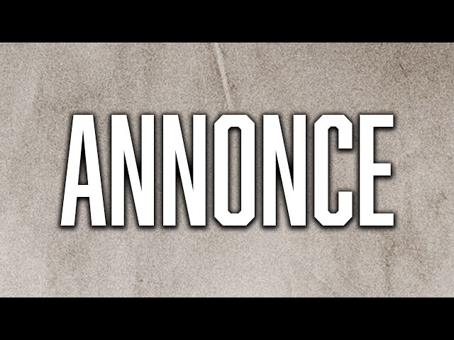 ANNONCE IMPORTANTE - ft. Bamsamael