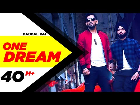 One Dream | Babbal Rai & Preet Hundal | Full Music Video | Speed Records