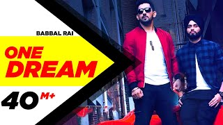 One Dream | Babbal Rai & Preet Hundal | Full  | Speed Records