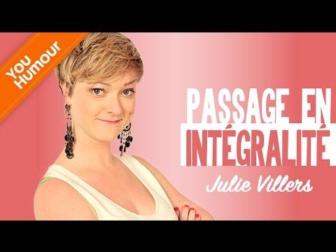 JULIE VILLERS - Passage en intégralité