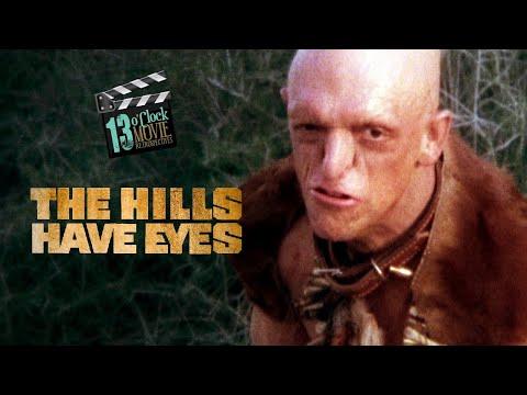 Movie Retrospective: The Hills Have Eyes