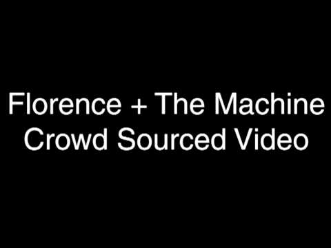 Florence + The Machine :: Crowd Sourced Video